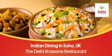 Indian-Dining-in-Soho-UK-The-Delhi Brasserie Restaurant