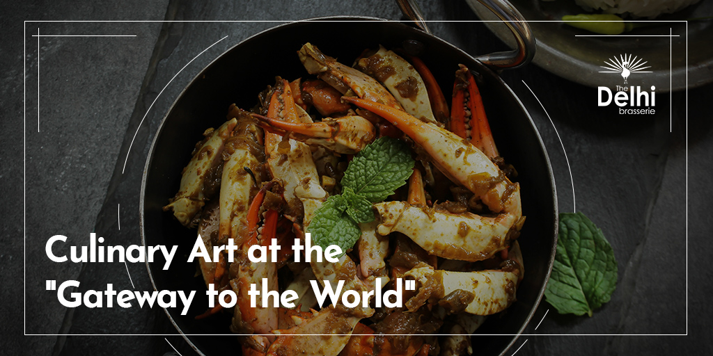 Culinary Art at the Gateway to the world